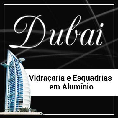 Dubai Vidraçaria em Guarujá